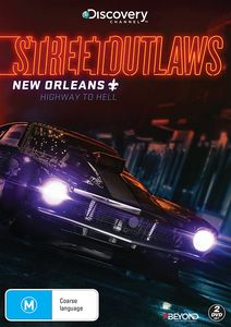 Street Outlaws New Orleans: Highway to Hell [Import]