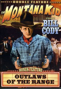 The Montana Kid /  Outlaws of the Range