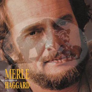 Troubadour , Merle Haggard
