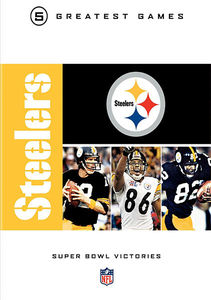 NFL Greatest Games: Steelers Super Bowls