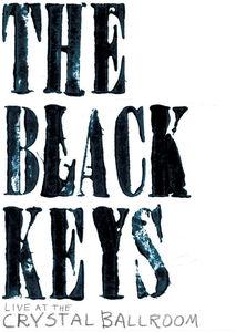 The Black Keys Live at the Crystal Ballroom