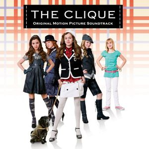 The Clique (Original Soundtrack)
