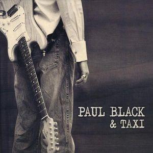 Paul Black & Taxi
