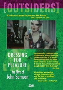 Outsiders: Dressing for Pleasure: The Films of John Samson