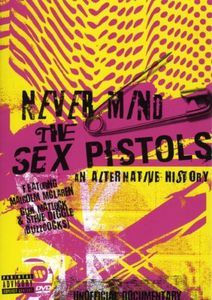 Nevermind the Sex Pistols: An Alte [Import]
