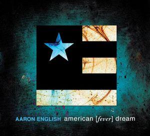 American Fever Dream