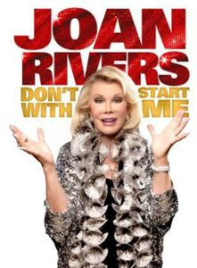 Joan Rivers: Don't Start With Me