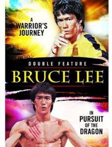 Bruce Lee: A Warrior's Journey /  Pursuit of the Dragon