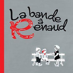 La Bande a Renaud /  Various [Import] , Various Artists
