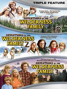 The Adventures of the Wilderness Family Triple Feature