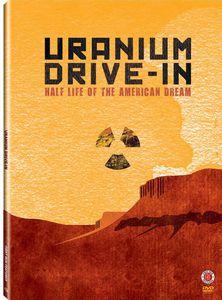 Uranium Drive-In