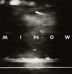 Trembles & Temperance , Minnow