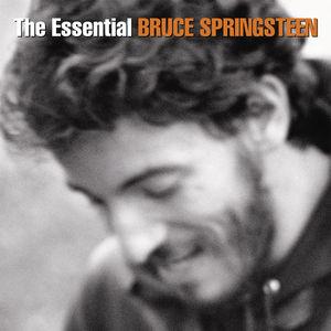 The Essential Bruce Springsteen , Bruce Springsteen