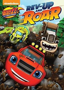 Blaze and the Monster Machines: Rev-Up and Roar