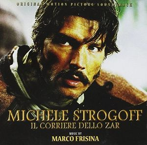 Michele Strogoff: Il Corriere Dello Zar (Original Soundtrack) [Import]