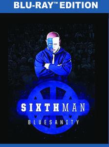Sixth Man: Bluesanity