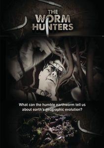 The Worm Hunters