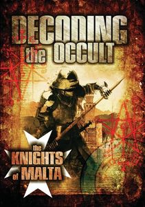 Decoding The Occult: The Knights Of Malta