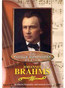 Famous Composers: Johannes Brahms
