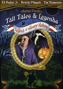 Shelley Duvall's Tall Tales and Legends: The Legend of Sleepy Hollow