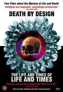Death by Design