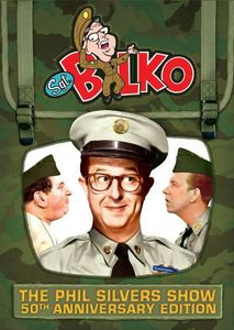 Sgt. Bilko - The Phil Silvers Show (50th Anniversary Edition)