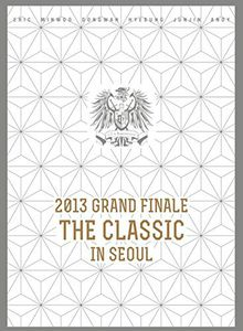 2013 Grand Finale the Classic in Seoul [Import]