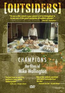 Outsiders: Champions: The Films of Mike Wallington