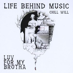 Luv for My Brotha: Life Behind Music
