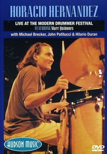 Horacio Hernandez: Live at the Modern Drummer Festival 2000