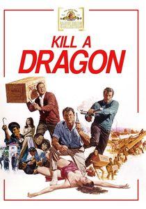 Kill a Dragon