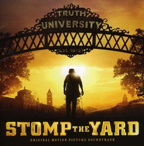 Stomp the Yard (Original Soundtrack)