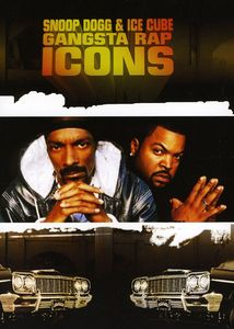 Gangsta Rap Icons: Snoop Dogg and Ice Cube