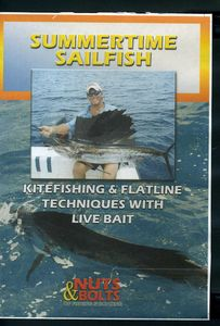 Summertime Sailfish: Kitefishing and Flatline Techniques With LiveBait