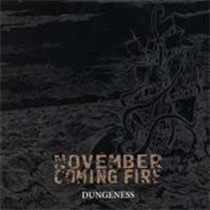 Dungeness [Import] , November Coming Fire