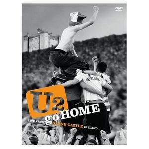 U2 Go Home: Live From Slane Castle