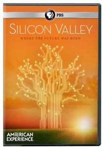 American Experience: Silicon Valley (The Titans)