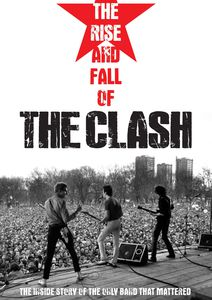Rise & Fall of the Clash [Import]