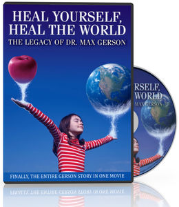 Heal Yourself Heal World: Legacy of Dr Max Gerson