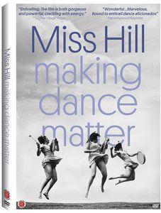 Miss Hill: Making Dance Matter