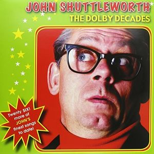 Dolby Decades [Import] , John Shuttleworth