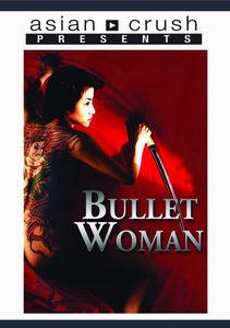 Bullet Woman
