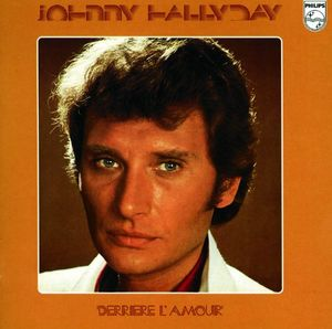 Derriere L'Amour [Import] , Johnny Hallyday