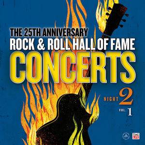 Rock And Roll Hall Of Fame: 25th Anniversary Night Two 1 , Various Artists