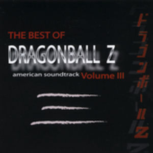 Dragon Ball Z: Best of 3 (Original Soundtrack)