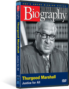 Biography: Thurgood Marshall