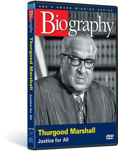 Biography: Thurgood Marshall