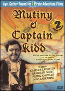 Mutiny & Captain Kidd