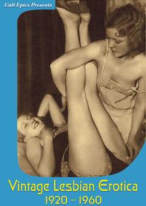 Vintage Lesbian Erotica 1920-1960