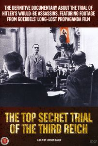 The Top Secret Trial of the Third Reich